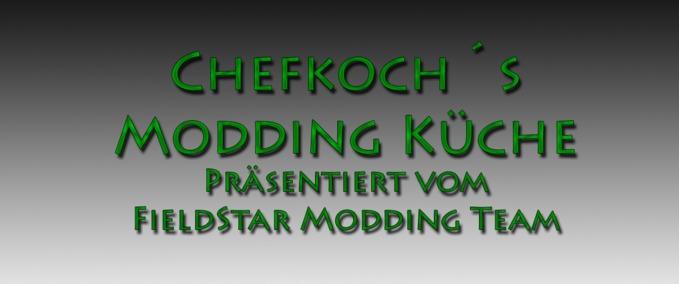 Chefkochs-modding-kuche-intro-und-teil-1