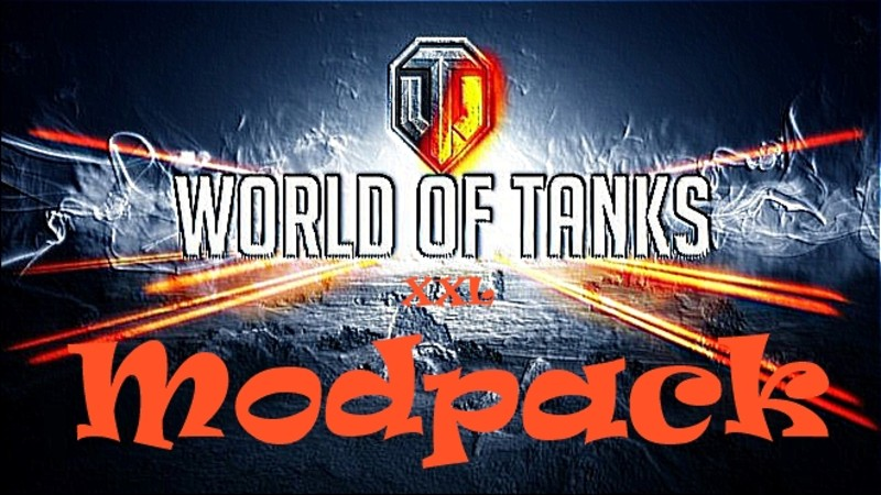 WOT: XXL Modpack v 0 8 10 Mod Packs Mod für World Of Tanks