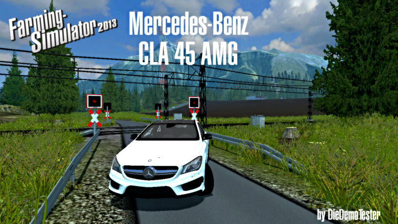 fs 2013 mercedes benz cla 45 amg v 1 0 cars mod f r farming. Cars Review. Best American Auto & Cars Review