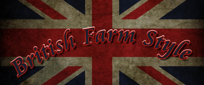BRITISH FARM STYLE MAP MANIA v 1.0 LS-NG ModTeam image