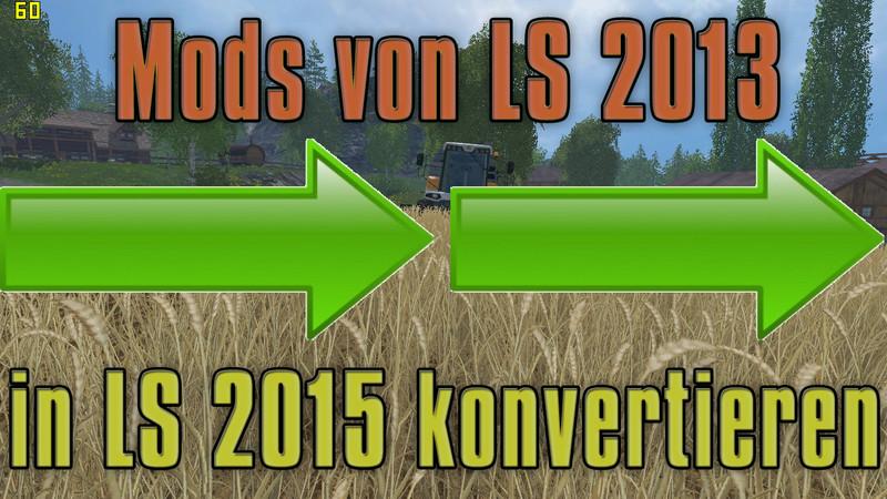 basic-tutorial-mods-von-ls-2013-zu-ls-2015-konvertieren.jpg