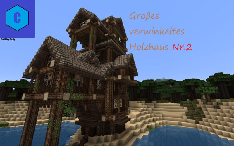 Minecraft 2 gro es verwinkeltes holzhaus v 1 9 maps mod for Minecraft holzhaus