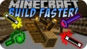 Buildfaster-mod