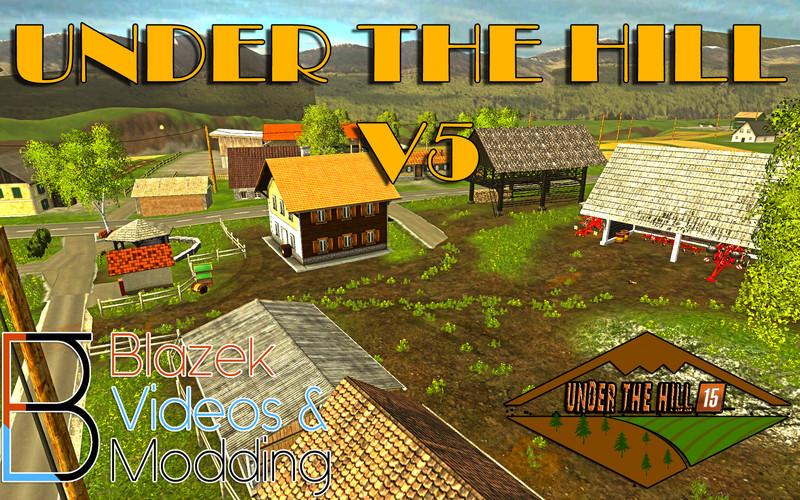 FS 15: Under the hill v 5 0 Maps Mod für Farming Simulator 15