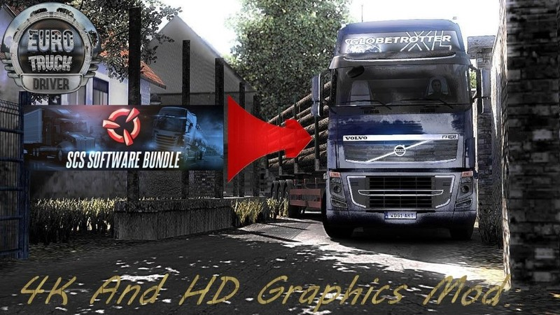 ETS 2: 4K and HD Graphics Mod v 1 0 Other Mod für Eurotruck