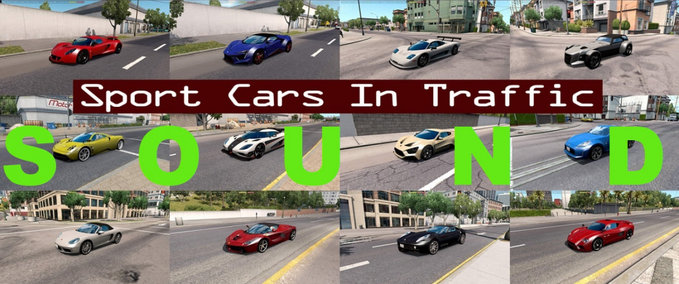 ats: [ATS] Sounds for Sport Cars Traffic Pack by