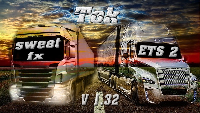 ETS 2: SweetFX + Reshade [only for win_x64] (1 31 x) v update auf