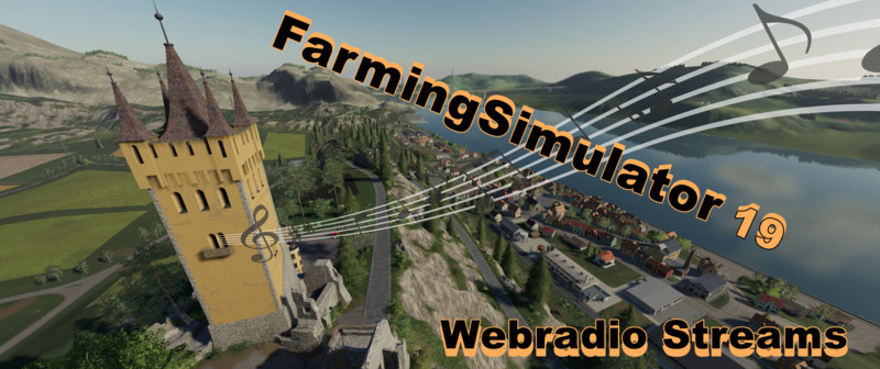 FS 19: Radio Stream Germany v 1 8 Scripts Mod für Farming