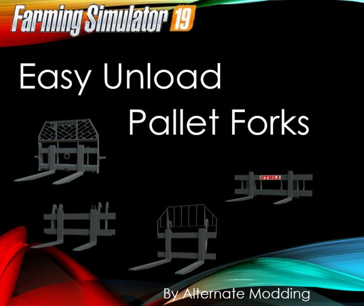 FS 19: Easy Unload Pallet Forks v 1.0.0