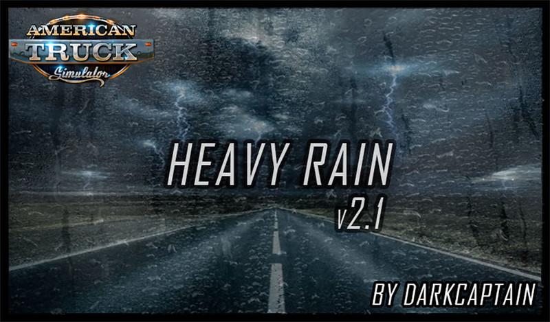 ats: [ATS] Heavy Rain v2 1 by Darkcaptain 1 35 x v 2 6 Mods Mod für