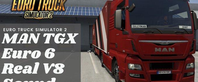 Man-tgx-euro-6-realistischer-v8-sound-1-35-x