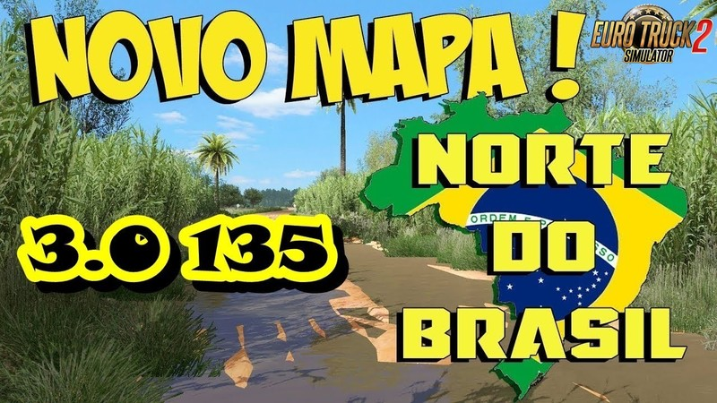 ets 2: Map of North Brazil (1.35.x) v 4.0 Maps Mod für ...