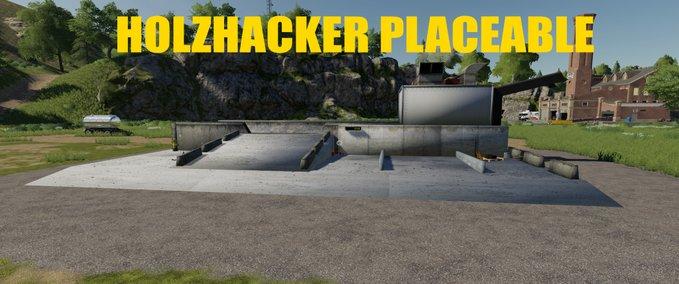 Holzhacker-placeable